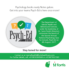 Fortis Healthcare announces PSYCH-ED 2018 – Psychology quiz